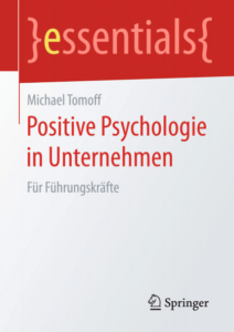 Bestseller Positive Psychologie in Unternehmen - Michael Tomoff